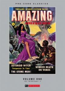Pre-Code Classics Amazing Adventures  Volume 1